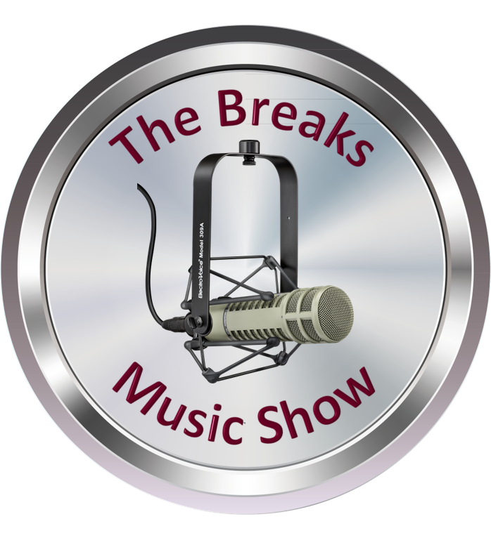 The Breaks Music Show